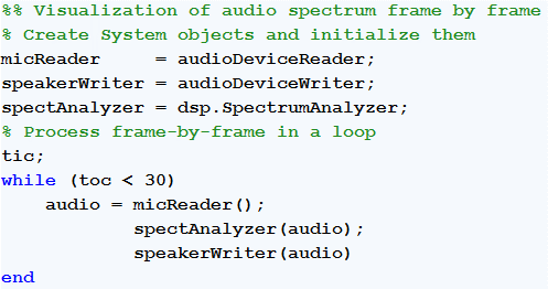 Figure 2. Example MATLAB code for a stream processing test bench, using System objects.