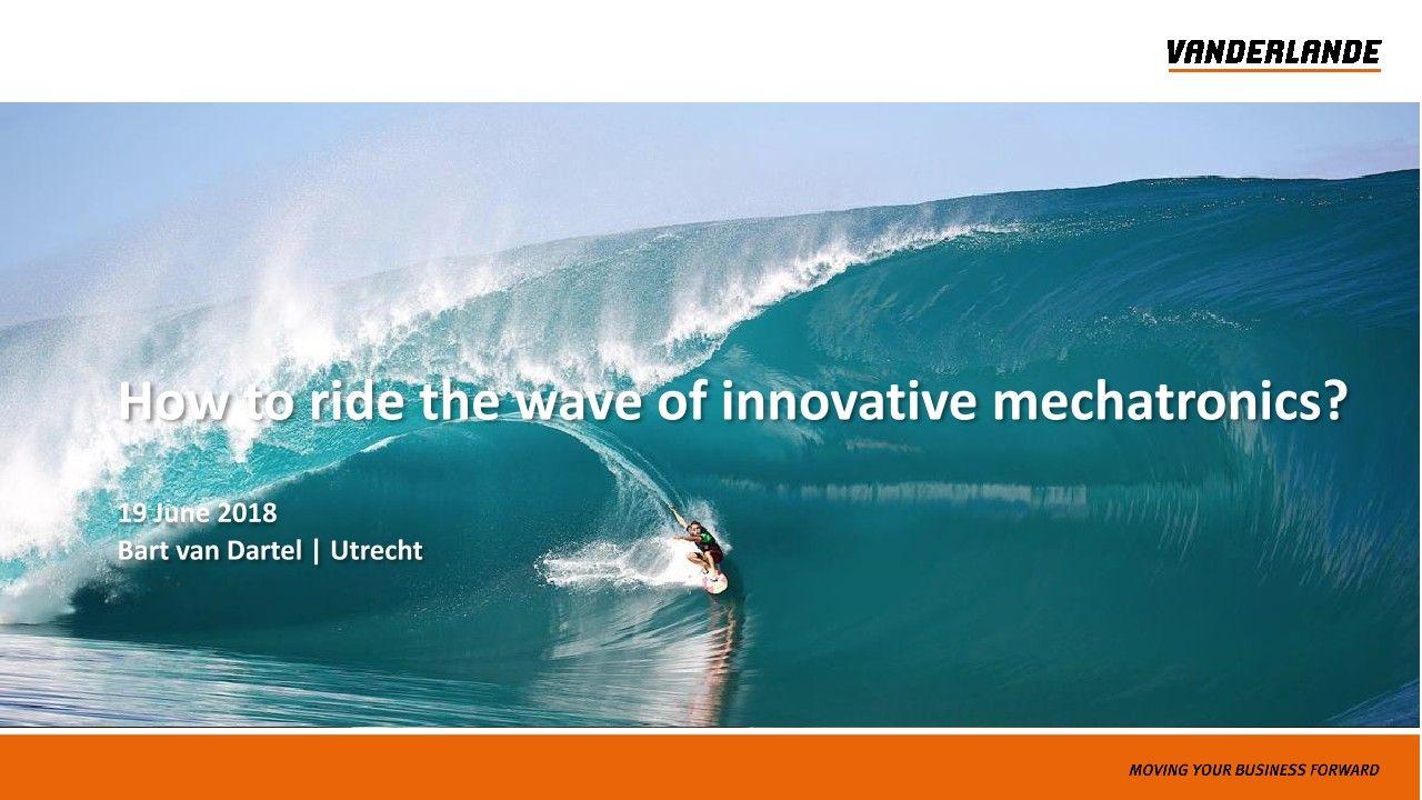 Comment surfer sur la vague de la mécatronique innovante?