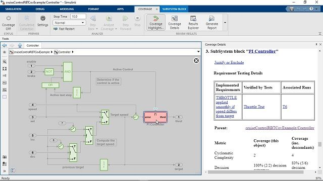 Measure test coverage in models and generated code using Simulink Coverage.